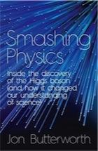 Smashing Physics by Jon Butterworth